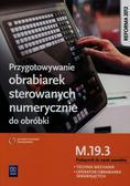 Janusz Figurski - Przygotowywanie obrabiarek sterowanych num. M.19.3