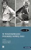 Gwóźdź Andrzej red., Wach Margarete red. - W poszukiwaniu polskiej Nowej Fali