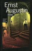 Augustin Ernst - Mama