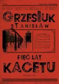 Grzesiuk Stanisław - Pięć lat kacetu