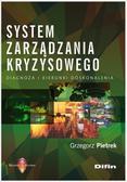 Pietrek Grzegorz - System zarządzania kryzysowego. Diagnoza i kierunki doskonalenia