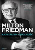 Friedman Milton - Kapitalizm i wolność