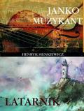 Henryk Sienkiewicz - Janko Muzykant / Latarnik ARTI