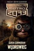 Suren Cormudian - Metro 2033. Uniwersum - Wędrowiec