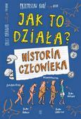 Rudź Przemysław - Jak to działa. Historia człowieka