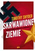 Snyder Timothy - Skrwawione ziemie