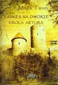 Mark Twain - Yankes na dworze króla Artura audiobook