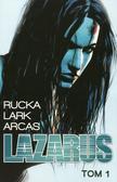 Rucka Greg, Lark Michael, Arcas Santi - Lazarus 1