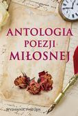 Opracowanie zbiorowe - Antologia poezji miłosnej
