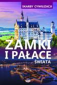 Wojtyczko Izabela - Skarby cywilizacji. Zamki i pałace świata