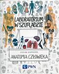 Adamaszek Zasław - Laboratorium w szufladzie Anatomia człowieka