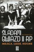 Ida Świerkocka - Śladami gwiazd II RP. Miejsca, ludzie, historie