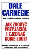 Dale Carnegie - Jak zdobyć przyjaciół i zjednać sobie ludzi w.2018