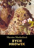 Maurice Maeterlinck - Życie mrówek