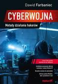 Farbaniec Dawid - Cyberwojna Metody działania hakerów