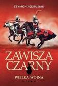 Jędrusiak Szymon - Zawisza Czarny. Wielka Wojna