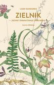 Lisen Sundgren - Zielnik - jedzenie i domowe kuracje z łona natury