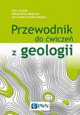 Mizerski Włodzimierz - Przewodnik do ćwiczeń z geologii
