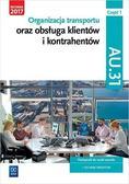 Justyna Stochaj, Jarosław Stolarski, Joanna Śliże - Organizacja transportu Kwal. AU.31 cz.1 WSiP