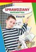 Guzowska Beata, Kowalska Iwona - Sprawdziany Matematyka Klasa 3