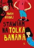 Adam Bahdaj, Olga Reszelska - Stawiam na Tolka Banana