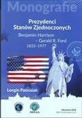 Longin Pastusiak - Prezydenci Stanów Zjednoczonych cz. 2