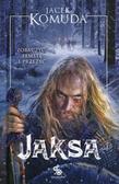 Jacek Komuda - Jaksa