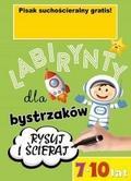 praca zbiorowa - Labirynty dla bystrzaków 7-10 lat.