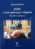 Zduniak Agnieszka - Event w życiu społecznym i religijnym. Perspektywa socjologiczna