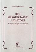 Stoiński Andrzej - Idea sprawiedliwości społecznej. Wstępna klasyfikacja znaczeń