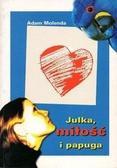 Adam Molenda - Julka, miłość i papuga