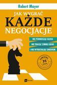Robert Mayer, Tomasz Rzychoń - Jak wygrać każde negocjacje