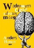 Anders Hansen - W zdrowym ciele zdrowy mózg