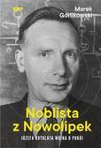 Marek Górlikowski - Noblista z Nowolipek