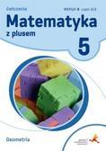 M. Dobrowolska, A. Mysior, P. Zarzycki - Matematyka SP 5 Z Plusem Geometria wersja B GWO