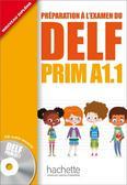 Maud Launay, Roselyne Marty - DELF Prim A1.1 podręcznik +CD