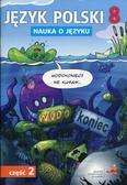 Język polski 8 Nauka o języku Część 2. Szkoła podstawowa