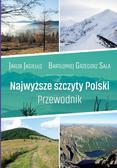 Jakub Jagiełło, Bartłomiej G. Sala - Najwyższe szczyty Polski. Przewodnik