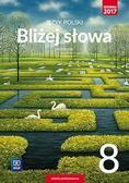Ewa Horwath, Grażyna Kiełb - J.Polski SP 8 Bliżej słowa Podr. WSiP