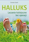 Stark Carsten - Halluks. Leczenie holistyczne bez operacji