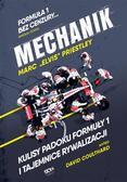 Marc 'Elvis' Priestley, Bartosz Sałbut - Mechanik. Kulisy padoku Formuły 1 i tajemnice...