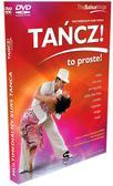 Tańcz! To Proste!. Multimedialny Kurs Tańca