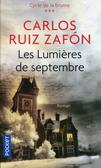 Zafon Carlos Ruiz - Lumieres de septembre
