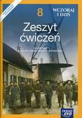 Panimasz Katarzyna, Paprocka Elżbieta, Jurek Krzysztof - Wczoraj i dziś 8 Historia Zeszyt ćwiczeń. Szkoła podstawowa