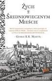 Joseph Gies, Francis Gies - Życie w średniowiecznym mieście
