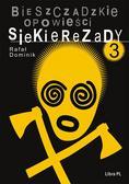Dominik Rafał - Bieszczadzkie opowieści Siekierezady 3
