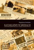 Magdalena Hodalska - Kataklizmy w mediach