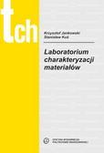 Jankowski K., Kuś S. - Laboratorium charakteryzacji materiałów