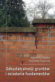 Dąbska A., Pisarczyk S. - Odkształcalność gruntów i osiadanie fundamentów