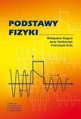Bogusz W., Garbarczyk J.E., Krok.F. - Podstawy fizyki